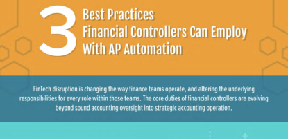 3 Best Practices Financial Controllers Can Employ with AP Automation